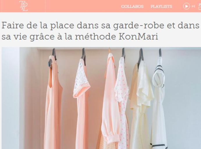 Featured article in Ton Petit Look (TPL) - How to create space in your home and your life using the KonMari Method.Full article here