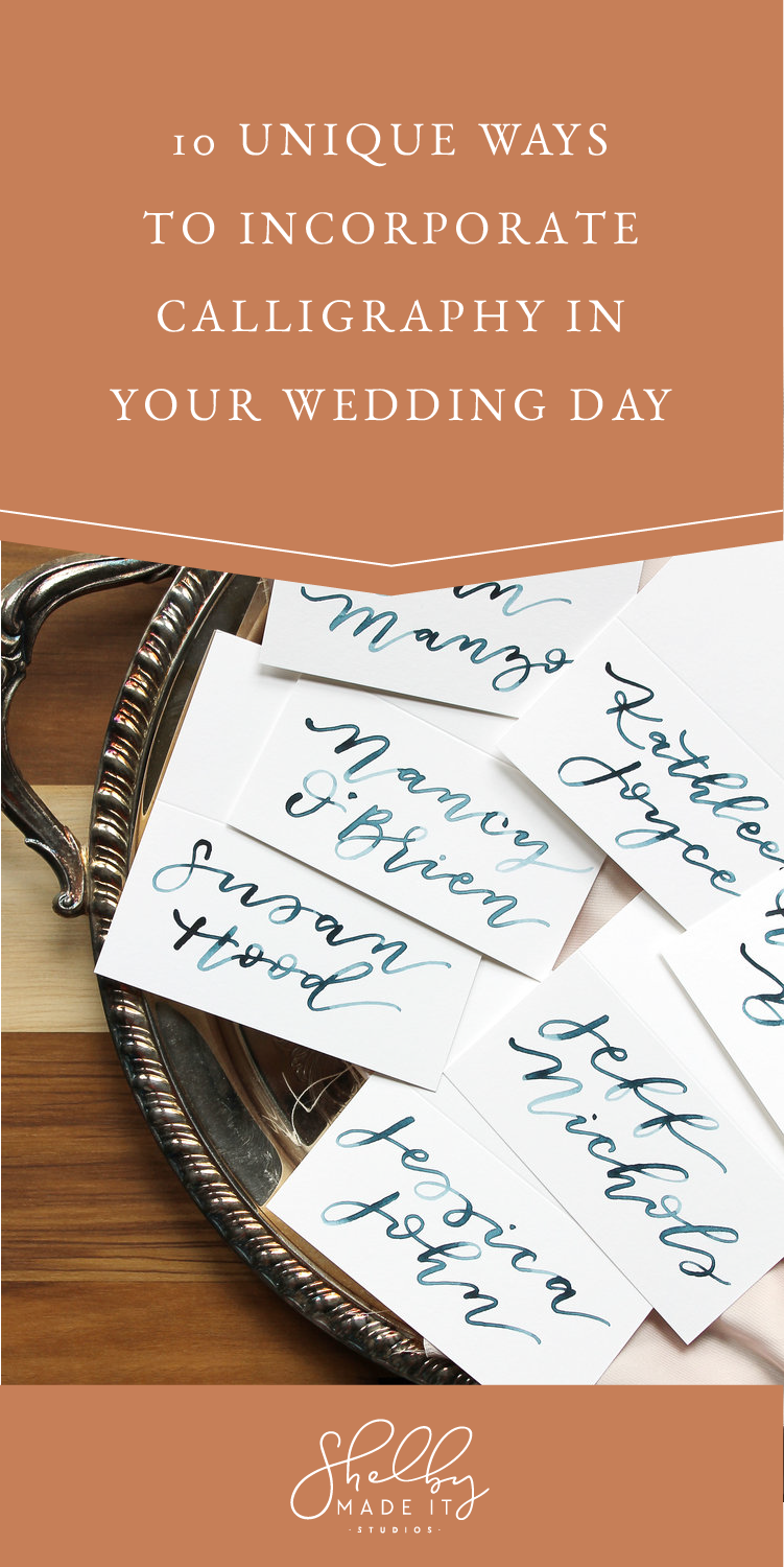 10 unique ways to incorporate calligraphy in your wedding day