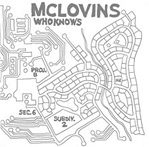 2012 McLovins |  Who Knows   Recording & Mix Engineer