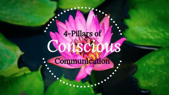 4-Pillars of Conscious Communication.jpg