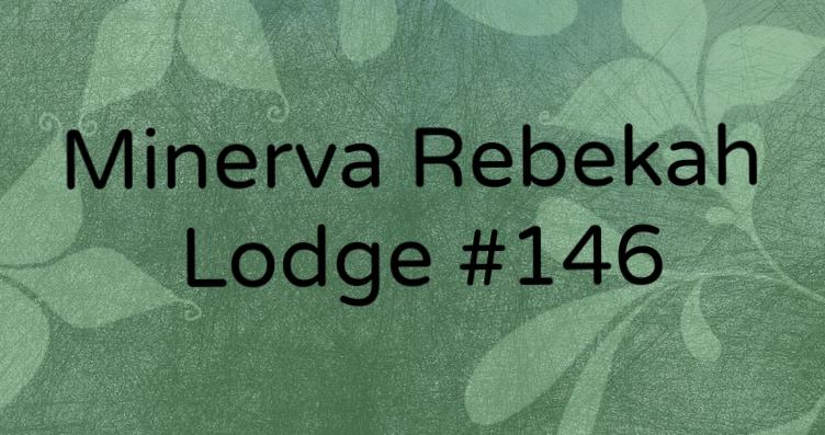 Minerva Rebekah Lodge #146