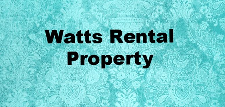 Watts Rental Property