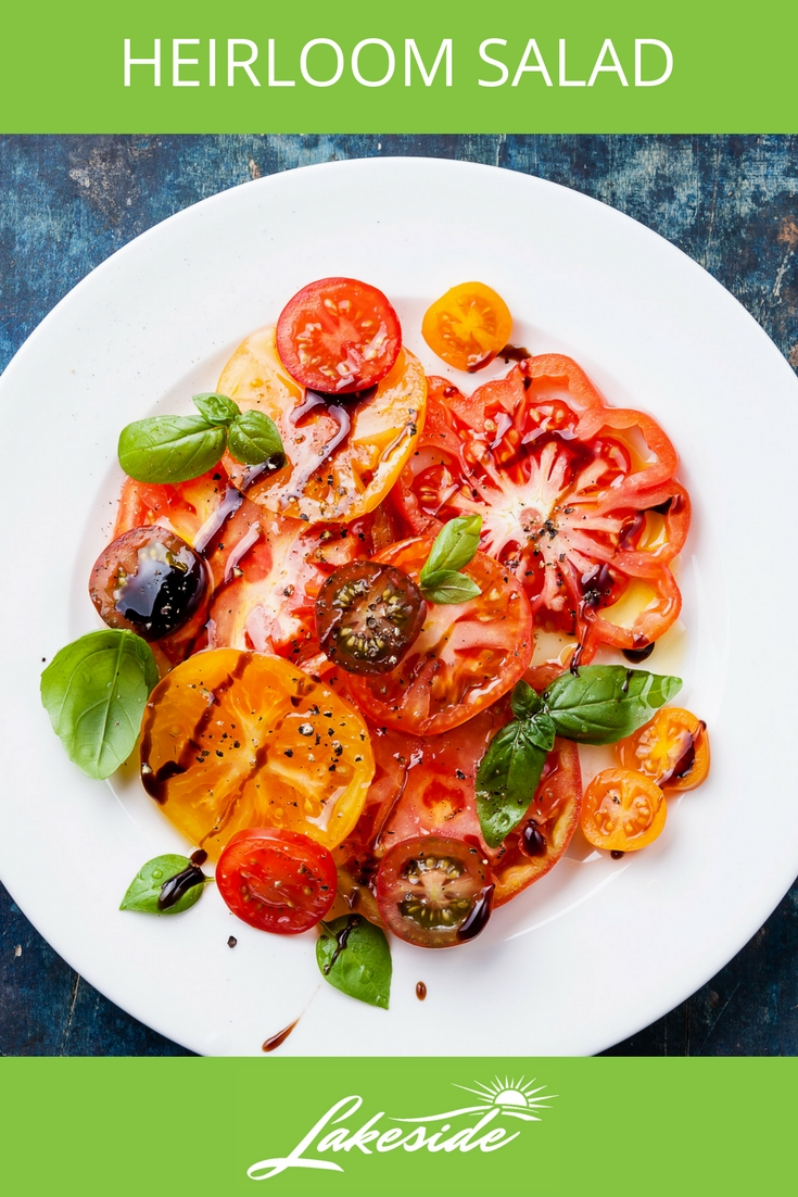 Heirloom Salad - Lakeside - Tomato Recipes