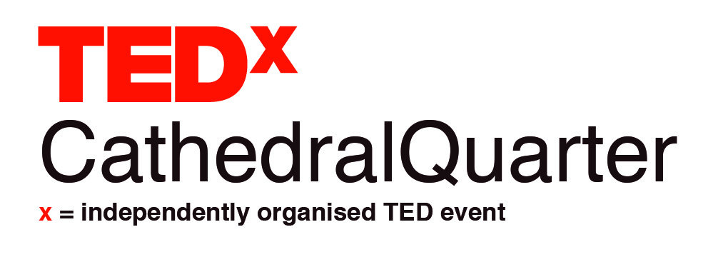 TEDx Speaker   TEDx Cathedral Quarter is a gathering of wonderful minds, designed to inspire, nurture and propagate great ideas.