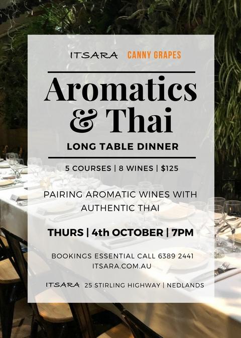 Itsara Nedlands Canny Grapes Perth wine dinner Aromatics & Thai Long table dinner