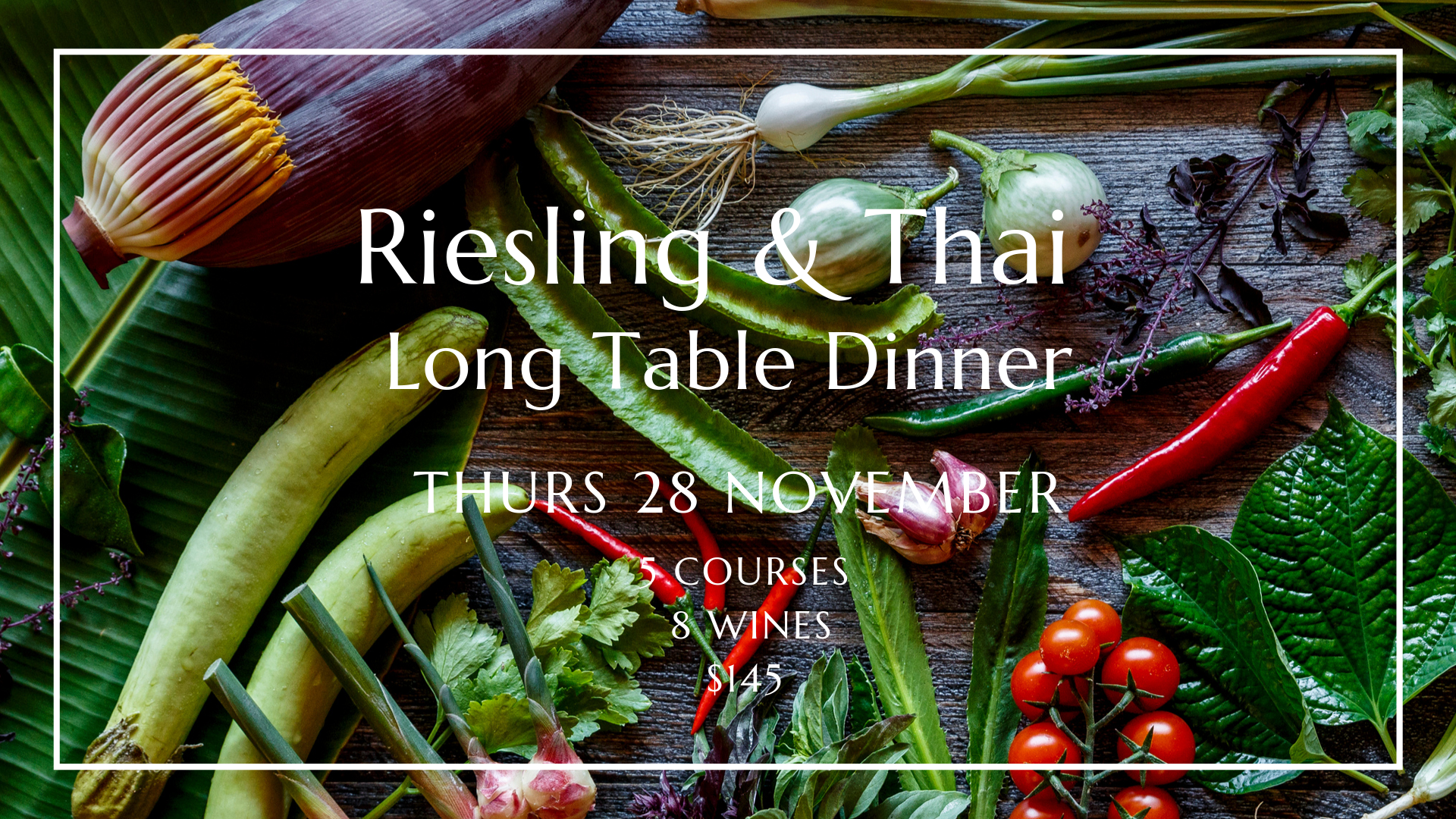 Riesling & Thai Long Table Dinner with Anja Lewis of Canny Grapes, Perth, Itsara Nedlands