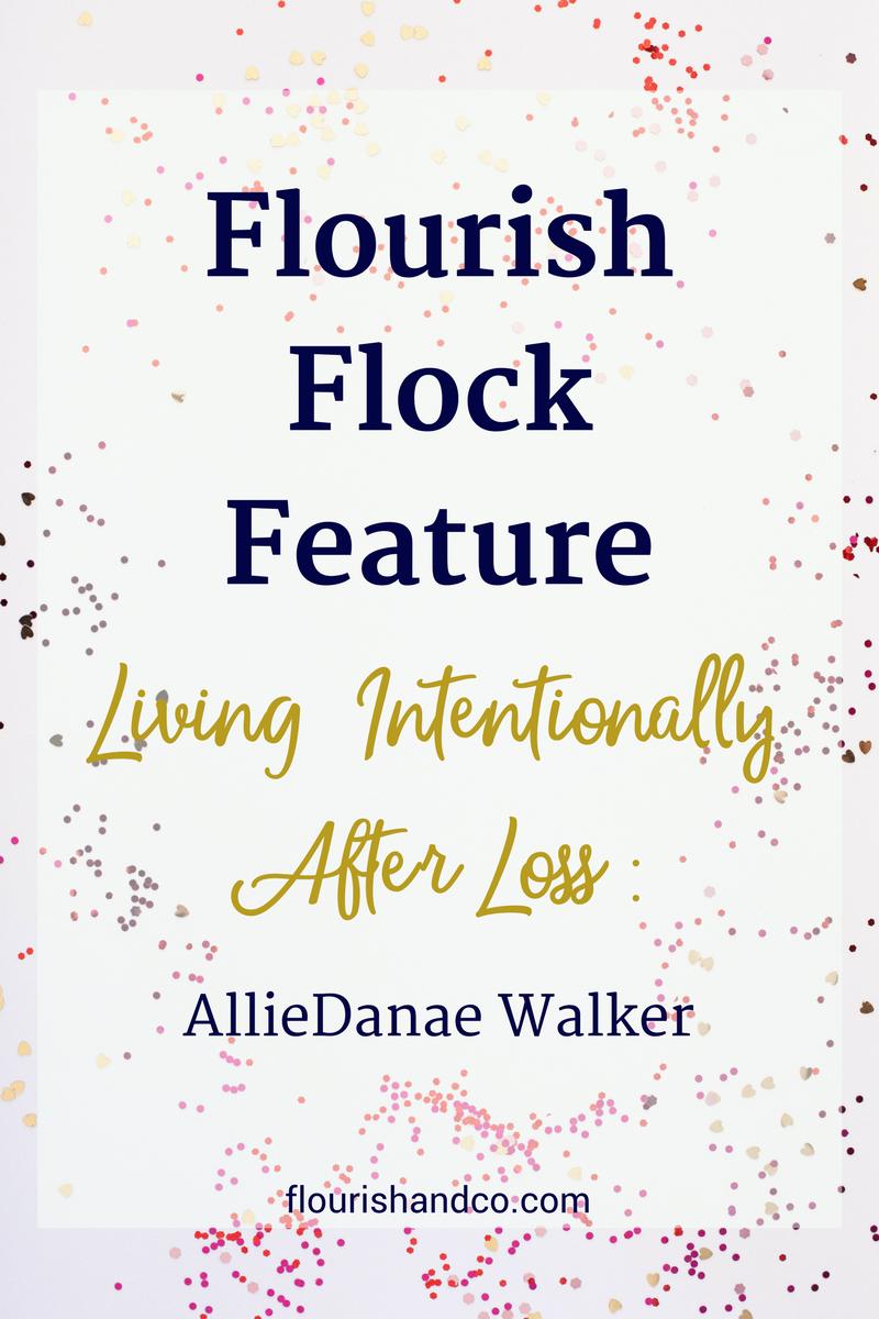 Flourish Flock Feature | Self Care | Self Love | Intentional Living | Encouragement