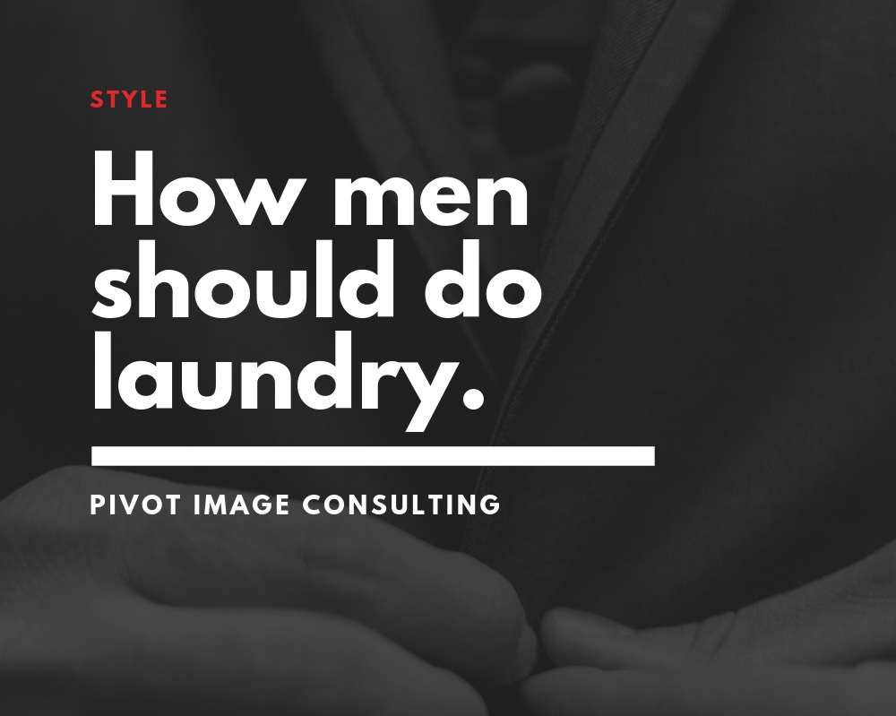 How To Do Laundry A Man S Guide Washing Clothes Pivot