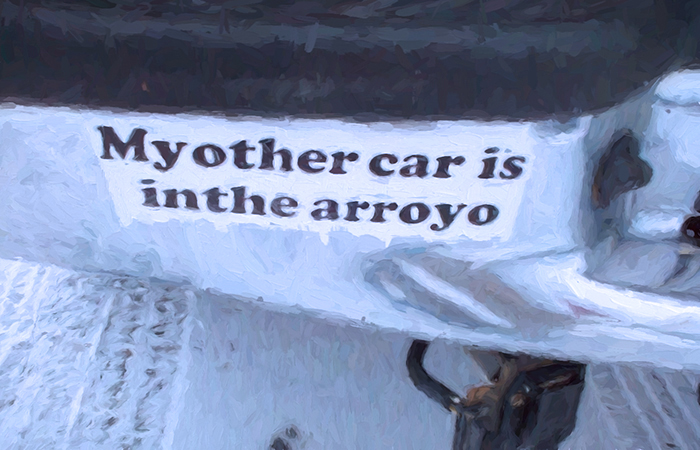 """""""My other car is in the arroyo"""" bumper sticker"""