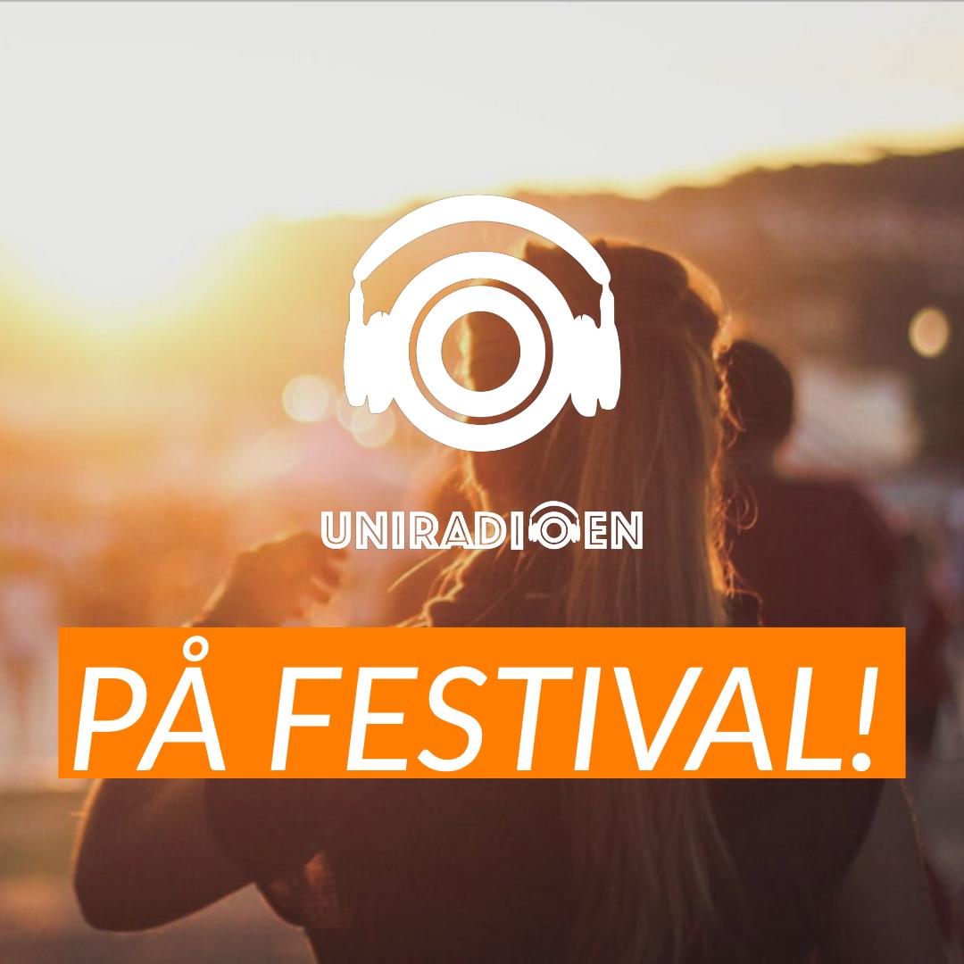 Uniradioen på festival!
