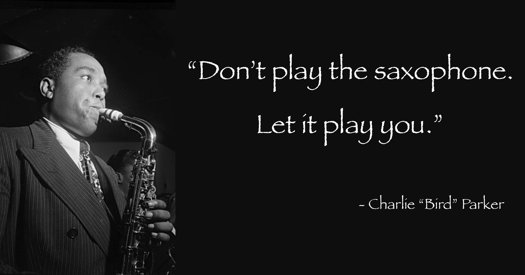 Charlie Parker Quote.jpg
