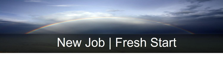 New Job - Fresh Start.jpg