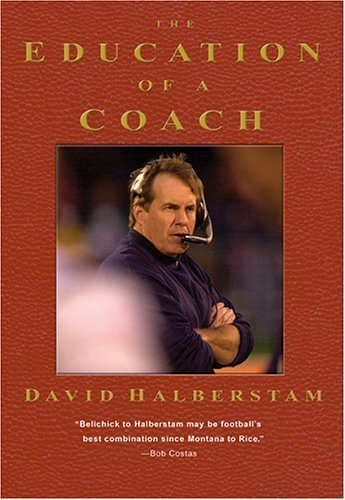 The Education of a Coach, David Halberstam. Hardcover edition.
