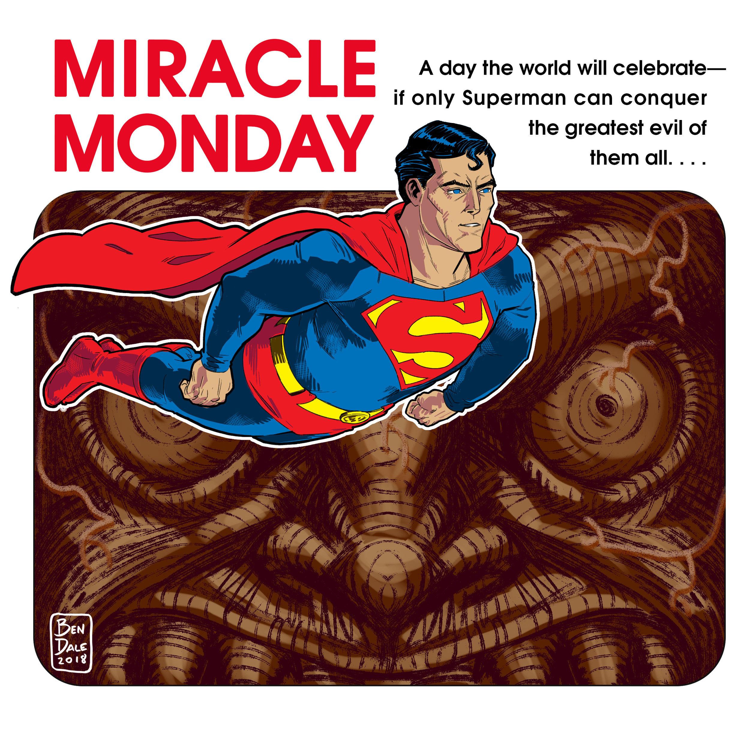 Superman Miracle Monday
