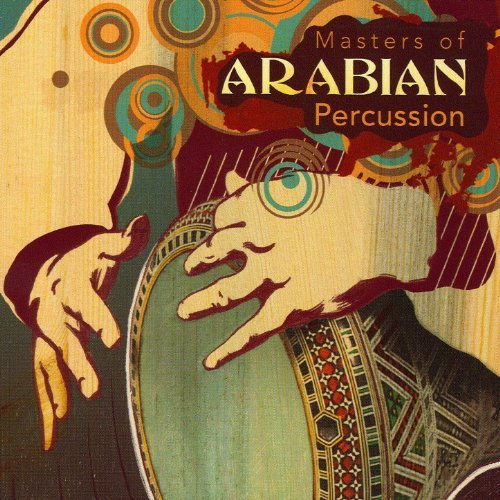 Featured Track: Masters of Arabian Percussion