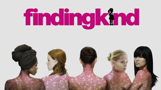 Finding Kind , a documentary created by Lauren Paul and Molly Thompson about kindness and mutual respect between women.