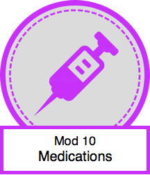 Mod 10 - Medications.png