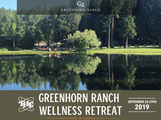 I AM THRILLED TO INVITE YOU TO PARTICIPATE IN  AN ALL-INCLUSIVE WEEKEND RETREAT AT STUNNING THE GREENHORN RANCH  OFFERING THE SPACE AND SERENITY TO RECONNECT, VISIT HEALTH GOALS, LEARN MORE ABOUT MINDFULNESS, AND CULTIVATE A BETTER SENSE OF BALANCE. I WILL BE ONE OF THE SPEAKERS DURING THIS SPECIAL RETREAT AND I WOULD LOVE FOR YOU TO JOIN ME!