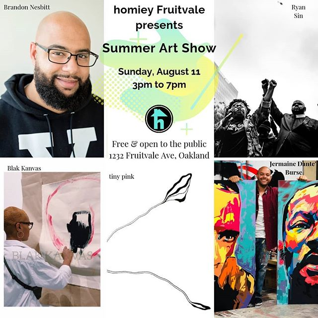 The Summer Art Show presented by homiey Fruitvale.  Meet Brandon Nesbitt, Ryan Sin, and tiny pink and see their work on display and for sale. Don't miss out on Blak Kanvas' original paintings and Jermaine Dante' Burse's original fine art!  Then enjoy light refreshments, music,  games, and good vibes with good people outside! . . #oaklandartists #oaklandevents #fruitvale #homieyartshow