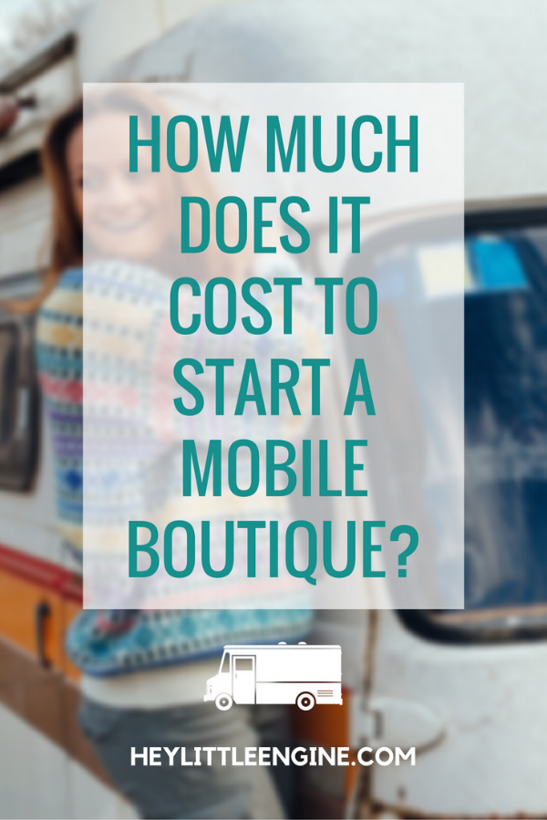 How Much Does It Cost to Start a Mobile Boutique