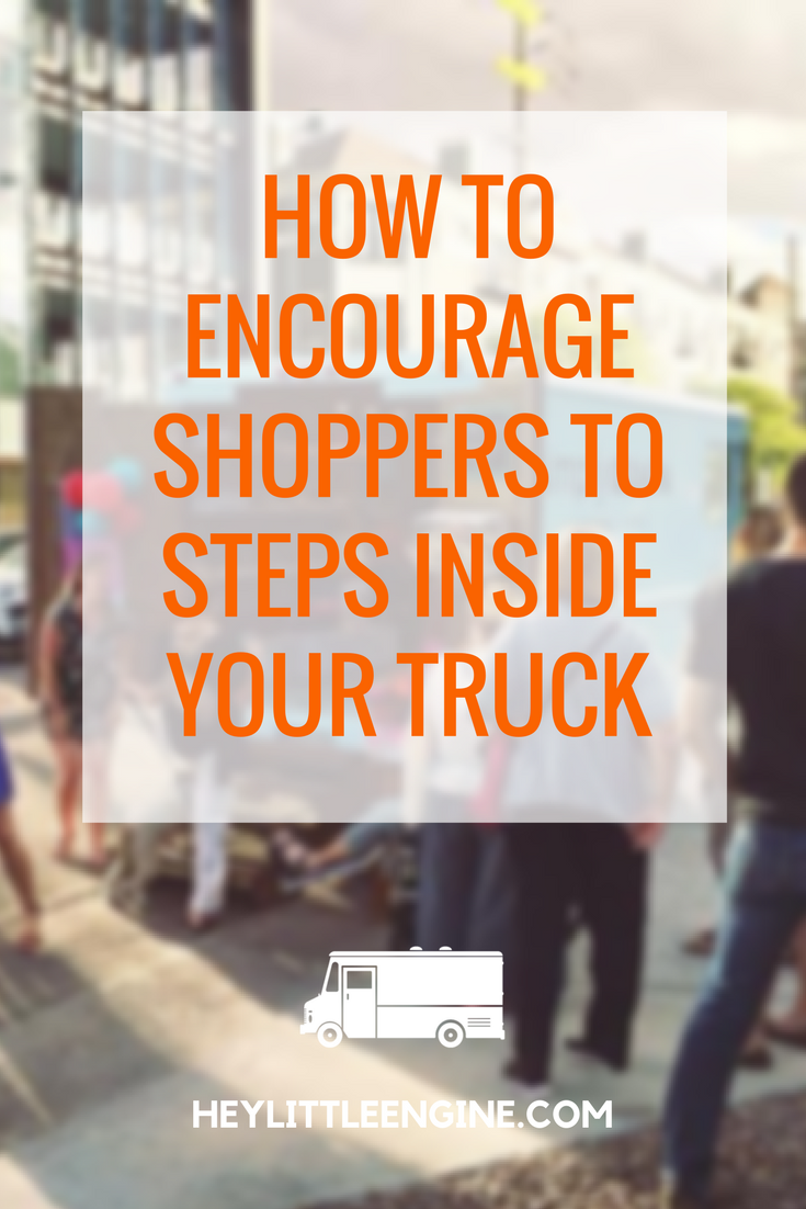 How to Encourage Shoppers to Step Inside Your Fashion Truck