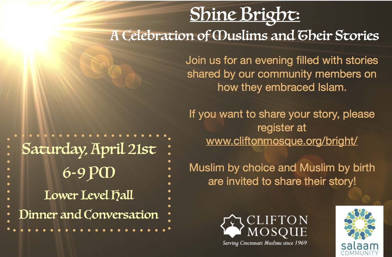 Register at www.cliftonmosque.org/bright/ if you want to tell your story at the event.