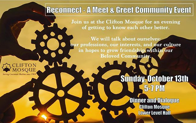 Dinner and discussion event this Sunday, 10/13 at IAC. Please rsvp at www.cliftonmosque.org/reconnect