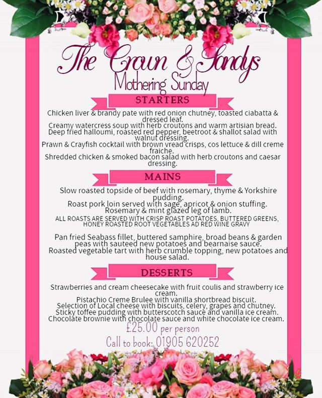 🌸 MOTHERS DAY 2019 🌸 SUNDAY 31st MARCH 🌸 Booking essential - 01905 620252
