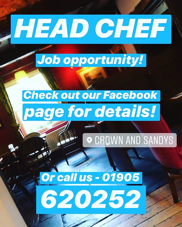 HEAD CHEF JOB OPPORTUNITY 👨‍🍳👩‍🍳 see our Facebook page for all the details! Or call us on 01905 620252 now!