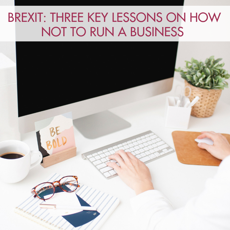 brexit - how-not-to-run-a-business