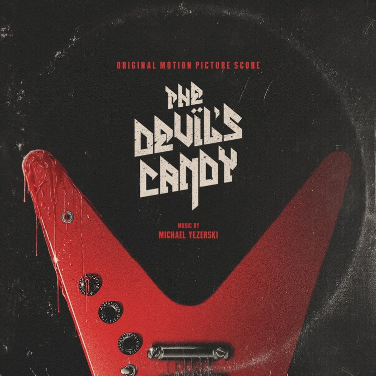 The Devil's Candy 2017. Director, Sean Byrne. Producers, Keith and Jess Calder. Album release by Death Waltz Records. Click on the picture for more info.