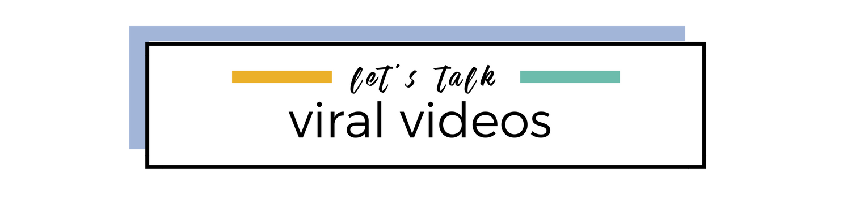 LT - viral videos.png