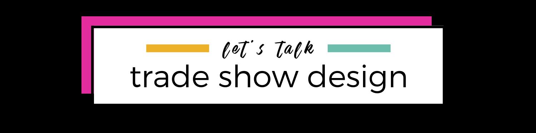 LT - trade show design.png