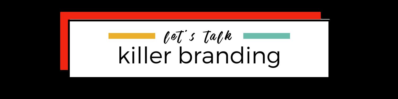 LT - killer branding.png