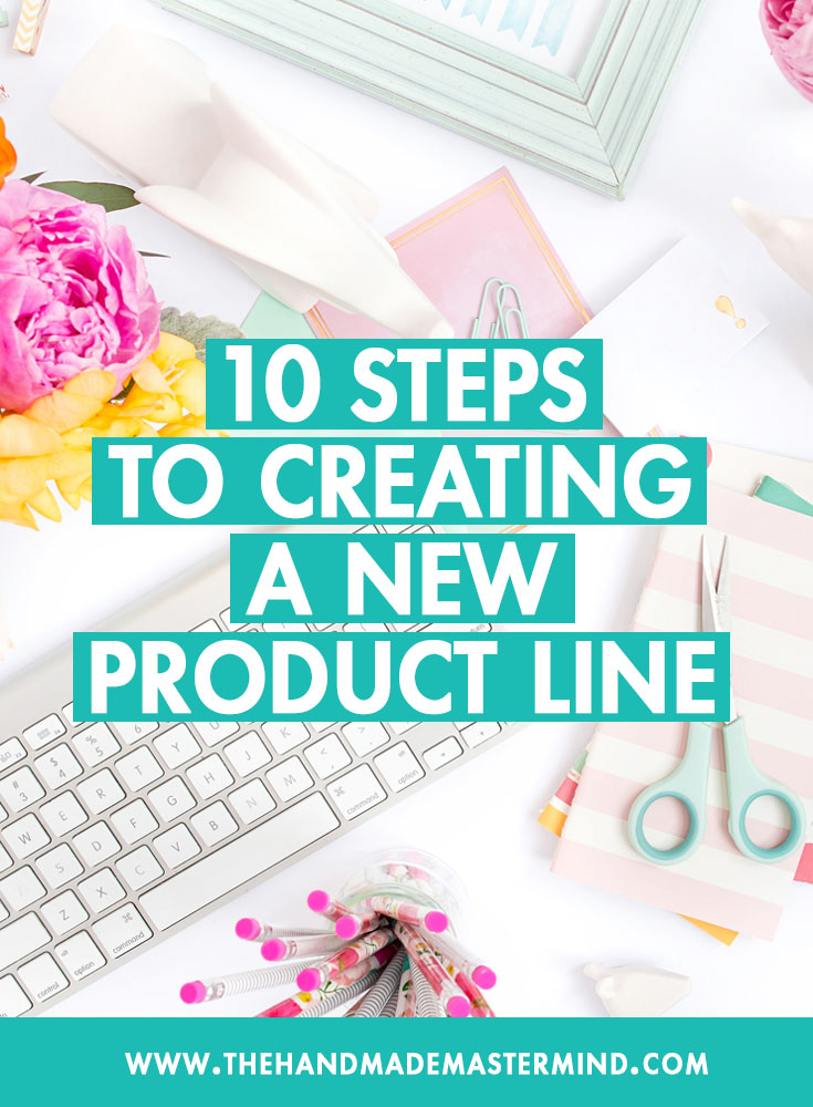 10 steps to creating a new product line.jpg