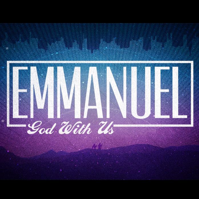 Emmanuel - God With Us - Sermon Series - Grace Bible Church Maui
