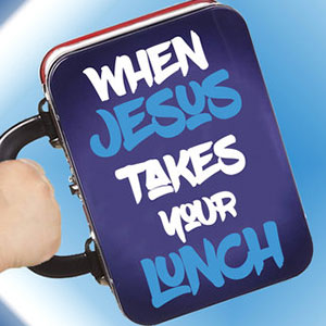 When Jesus Takes Your Lunch Sermon Series