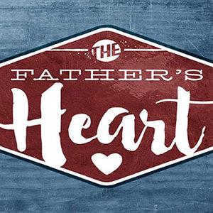 The Father's Heart Sermon Series