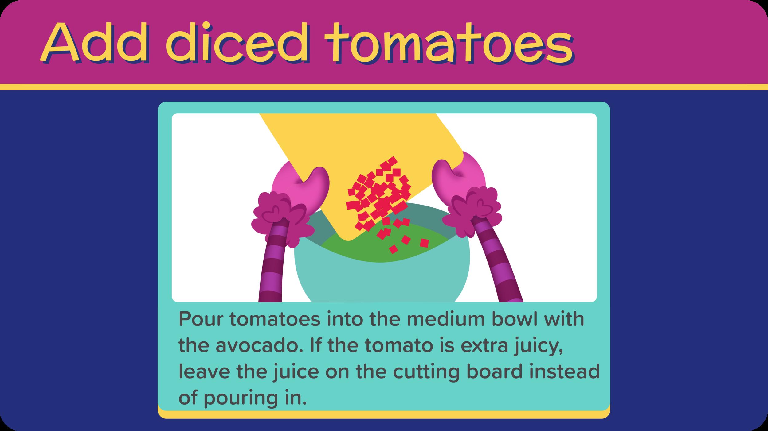 21_GreatGreenGuacamole_add tomatoes-01.png