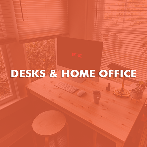 Desks and Home Office