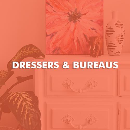 Dressers and Bureaus