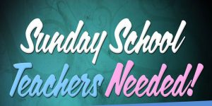 sunday-school-teachers-needed-web-600x300-300x150.jpg