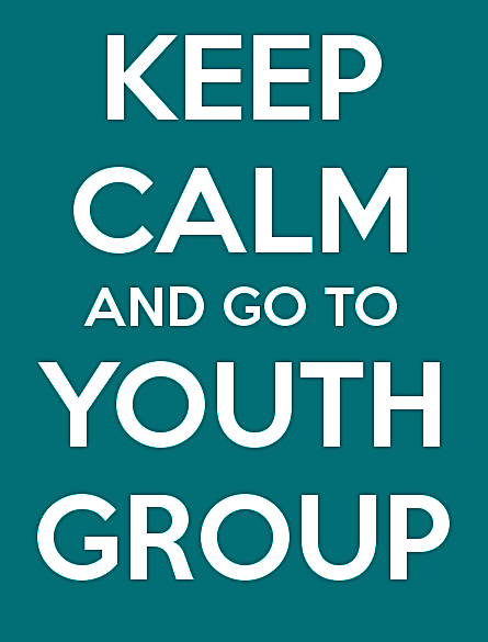 keep-calm-and-go-to-youth-group-7.png