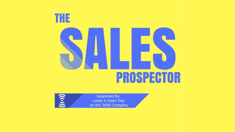 Interview for The Sales Prospector podcast - Lease A Sales Rep