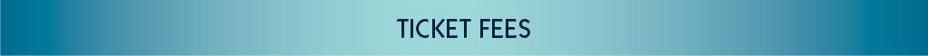 02 Ticket Fees Gradient.jpg