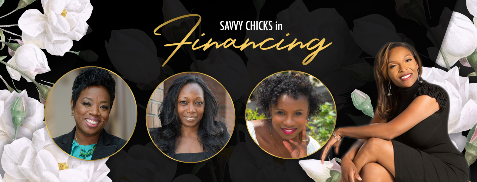 9:15 am - 10:30 amSavvy Chicks in Financing - How to Invest in Stocks including Real Estate Stock, Joining Investment clubs, Planning for Retirement, Staying Compliant with the IRS, Business Expenses vs Personal Expenses.Q & AGuest Panelists:Gwendolyn Shaw | Country FinancialCassandra Cummings | Stocks & Stilettos SocietyAtiya Brown | The Savvy Accountant, Live Financially SavvyModerator:La Shandria Sanderson,|Managing Broker at Redfin