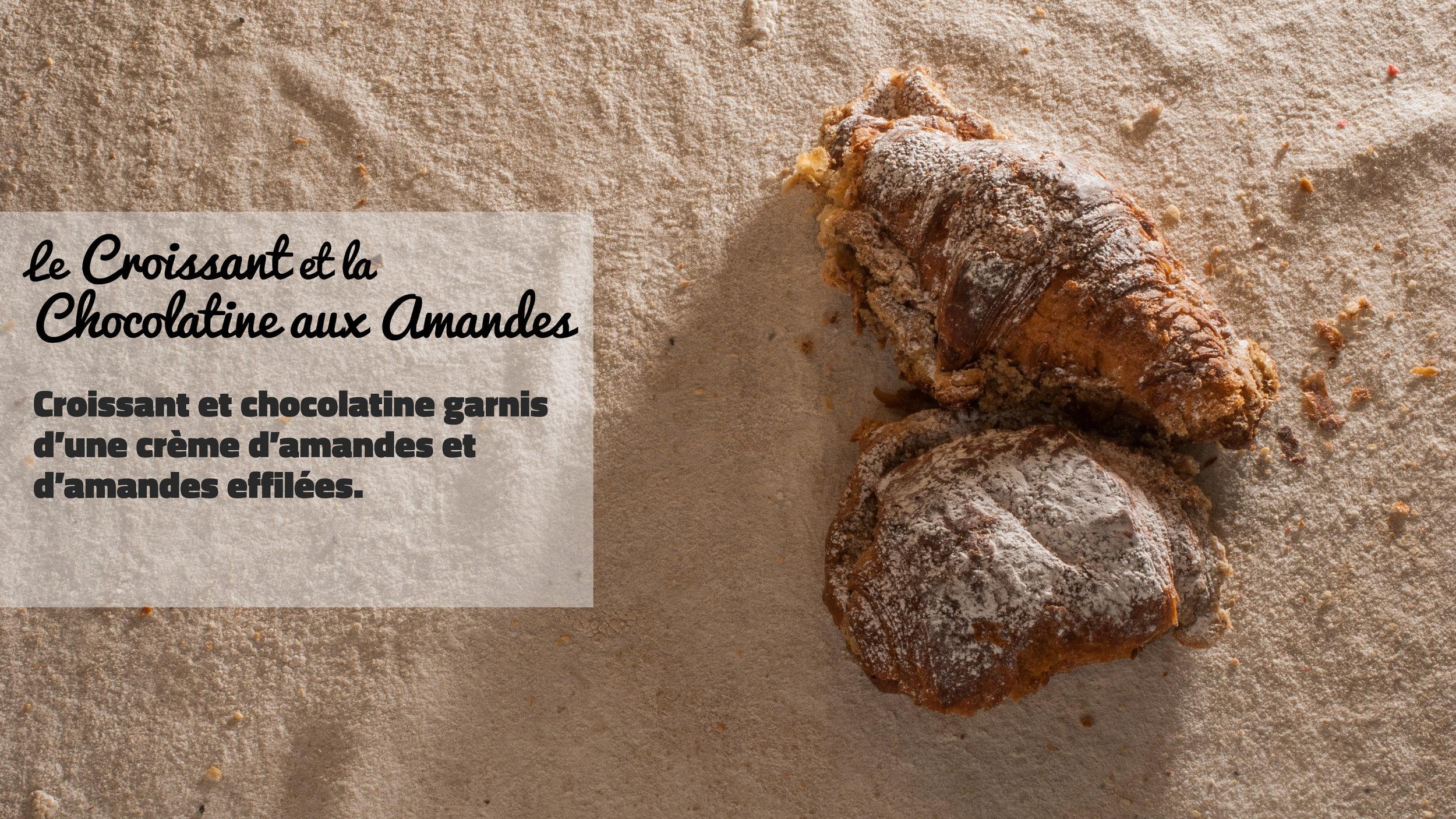 le Croissant et la Chocolatine aux Amandes