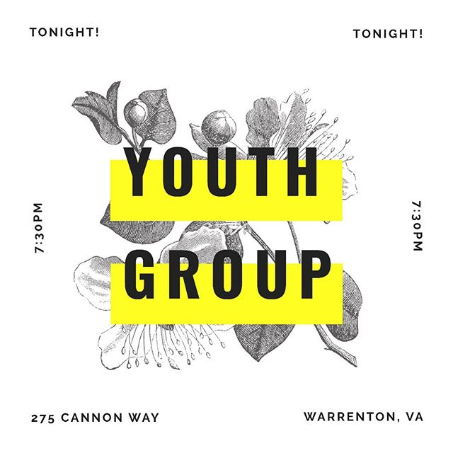 Youth Group is on for tonight!!! We can't wait to see you there! [ 7:30 PM @ 275 Cannon Way ]