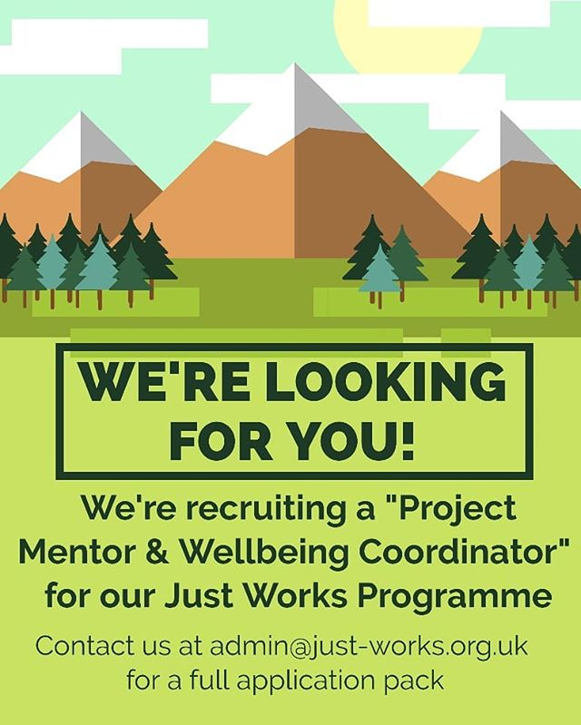 """We're recruiting for a """"Project Mentor & Wellbeing Coordinator"""" for the @wearejustworks Programme of which we are part (a @archerproject initiative). .  The purpose of the role is to support the individuals referred into the programme to develop towards more stable and fulfilling lives: To support them to develop their resilience, to facilitate opportunities to move into employment, to encourage participation in wellbeing activity & to support the individuals to identify and fulfil their long term aspirations. . We are looking to recruit an empathetic individual with significant experience of mentoring vulnerable adults while embedding a strengths based approach. . Hours:22.5 hrs/week .  Days of work:Thursday & Friday compulsory (0800-1600 or 0900-1700 with 30 minutes break). Remaining 7.5 hours can be worked anytime Mon-Wed between 0800-1700. .  Contact us at admin@just-works.org.uk to receive a full application pack. . Deadline for applications is midnight Sunday 8th September."""