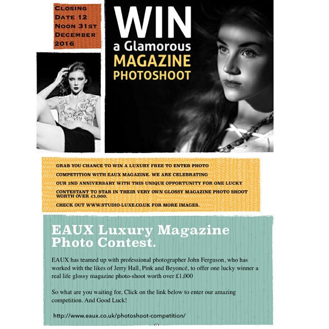 Here's you chance to win a once in a lifetime Photo competition. I've teamed up with luxury lifestyle magazine EUAX who will be celebrating their 2nd anniversary at the end of the year. Together we're offering one lucky winner a free black & white fashion portrait photo shoot, absolutely free!  This prize draw contest is worth over a £1000 to the lucky winner, there are also runner-up prizes too, so copy and paste the link and good luck!  www.eaux.co.uk/photoshoot-competition/  #photocomp, #photocompetition, #fashionportrait #fashionphotography #fashionmagazine #fashionlovers #fashionblog #fashionblogger #suffolk #mum #mums #suffolkmums #essexmums #mumsnet #suffolkfashionshow #suffolkshow #mariannaboutique #suffolkbrides #bridesmaids #suffolkwedding #weddingsuffolk #5inchandup #freddieharrel #lucywilliams02 #tanyaburr #thesartorialist #fashionphotographer #model #fashion #fashionmodel